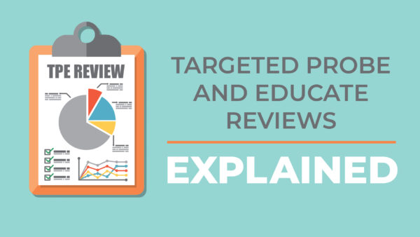 Targeted Probe and Educate Reviews: Explained – Register Now!